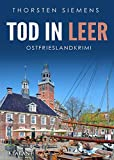 Tod in Leer. Ostfrieslandkrimi (Hedda Böttcher ermittelt 7)