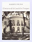 El Misterio De La Casa De Los Trueques (Literadura)