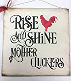 The Little Store Of Home Decor Rise and Shine Mother Cluckers Rooster Country Kitchen Farming Wooden Wall Art Decorative Sign