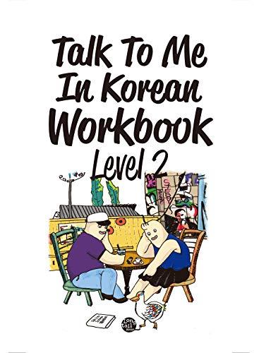 Level 2 Korean Grammar Workbook (Talk To Me In Korean Workbooks) (English Edition)