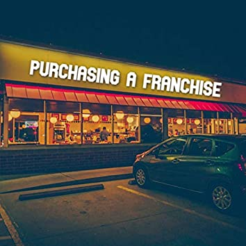 Purchasing A Franchise