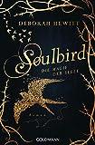 Soulbird - Die Magie der Seele: Roman - Soulbird 1