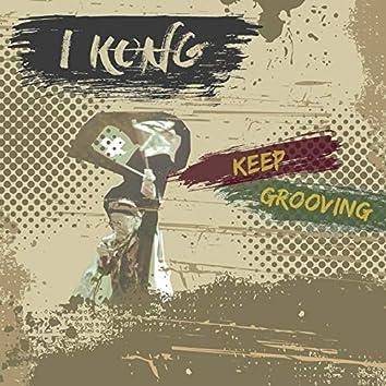 Keep Grooving