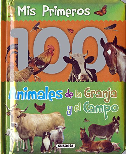 Mis primeros animales de la granja y el campo [Español]