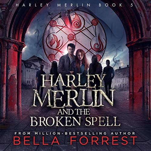 Harley Merlin and the Broken Spell audiobook cover art
