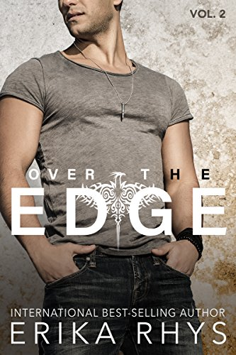 Over the Edge (Volume Two in the Over the Edge Series): A New Adult Romance Series (English Edition)