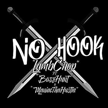No Hook (feat. BossHunt & Maniacthahustla)