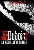 MATT DUBOIS 2 - La mort lui va si bien - polar