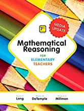 Mathematical Reasoning for Elementary Teachers Plus MyLab Math Media Update -- 24 Month Access Card Package (7th Edition)