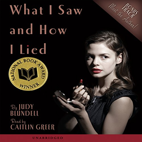What I Saw and How I Lied cover art