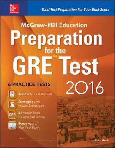Mcgraw Hill Education Preparation For The Gre Test 2016 Strategies 6 Practice Tests 2 Apps Mcgraw Hill Education