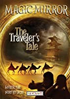 The Traveler's Tale (Magic Mirror)