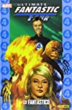 Ultimate Fantastic Four 1. Lo Fantástico