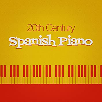 20th Century Spanish Piano