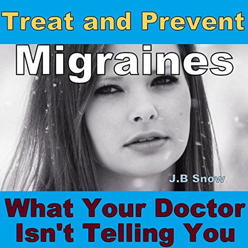 Treat and Prevent Migraines audiobook cover art