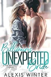 Billionaire's Unexpected Bride (Slade Brothers Book 1)