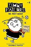 Timmy Failure: We Meet Again: 3