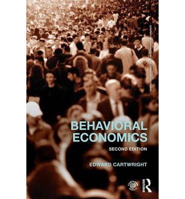 [(Behavioral Economics)] [ By (author) Edward Cartwright ] [May, 2014]