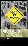 God At Work (English Edition)