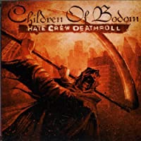 Hate Crew Deathroll by CHILDREN OF BODOM (2003-04-21)