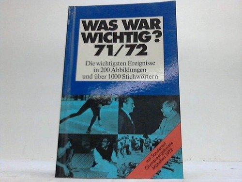 Meyers Jahreslexikon 1971/72. Was war wichtig? (1.7.1971 - 30.6.1972)