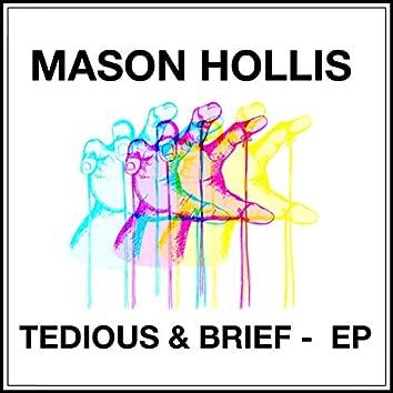 Tedious & Brief