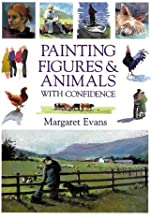 Painting Figures & Animals With Confidence