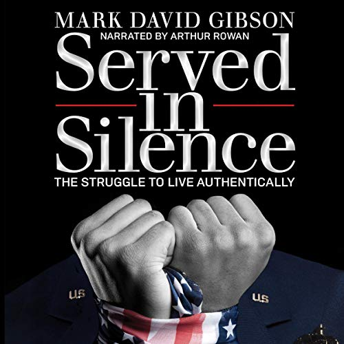 Couverture de Served in Silence - The Struggle to Live Authentically