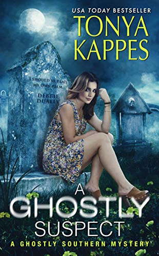 A Ghostly Suspect : A Ghostly Southern Mystery (Ghostly Southern Mysteries) by [Tonya Kappes]