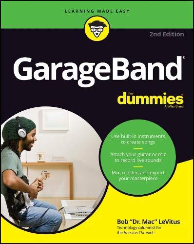 GarageBand For Dummies (For Dummies (Computer/Tech))