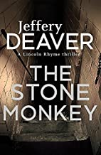 The Stone Monkey: Lincoln Rhyme Book 4 (Lincoln Rhyme 4) by Deaver, Jeffery (2014) Paperback