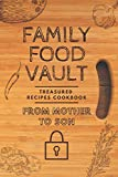 Family Food Vault: Treasured Recipe Cookbook, From Parent to Son: Vegetable Print Blank Recipe Cook Book From Parent to Daughter to Write in - Custom ... Journal. Personalised Family Food Organiser