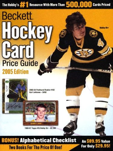 Beckett Hockey Card Price Guide And Alphabetical Checklist 2005 Edition