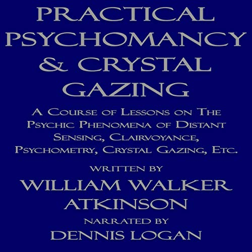 Practical Psychomancy & Crystal Gazing audiobook cover art