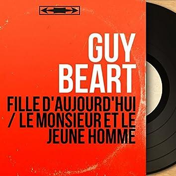 Fille d'aujourd'hui / Le monsieur et le jeune homme (feat. Jean-Michel Defaye et son orchestre) [Mono Version]