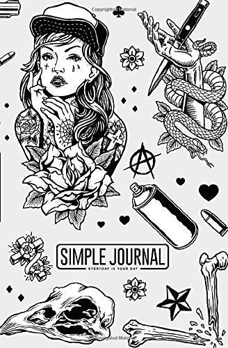 Simple journal - Everyday is your day: Edgy black and white tattoo notebook, Daily Journal, Composition Book Journal, Sketch Book, College Ruled ... sheets). Dot-grid layout with cream paper.