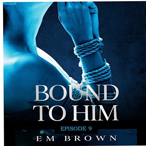 『Bound to Him: Episode 9』のカバーアート
