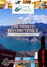 Culinary Travels Italy-the Veneto beyond Venice