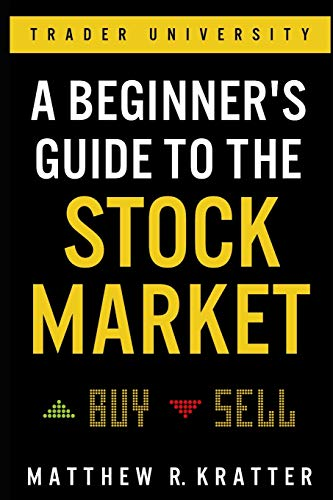 Real Estate Investing Books! - A Beginner's Guide to the Stock Market: Everything You Need to Start Making Money Today
