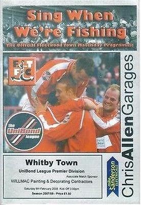 Fleetwood v Whitby Town 09/02/008 HIGHBURY Stadium non league football programme
