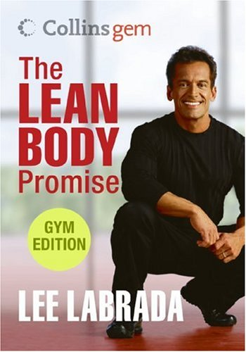 The Lean Body Promise: Gym Edition