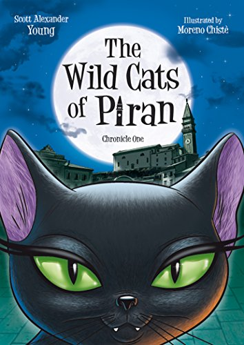 The Wild Cats of Piran: Chronicle One (English Edition)