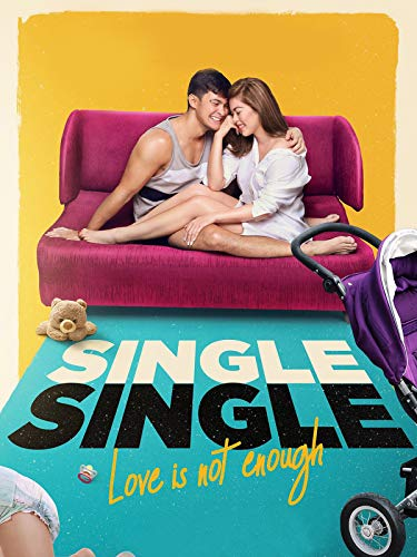 Single Single: Love is Not Enough