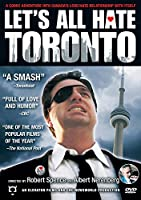 Let's All Hate Toronto [DVD] [Import]