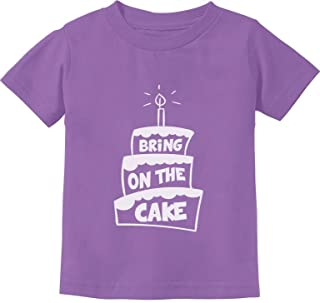 Tstars - Funny Birthday - Bring On The Cake Toddler Kids T-Shirt