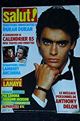 SALUT ! 241 DECEMBRE 1984 COVER ANTHONY DELON + POSTER DURAN DURAN ALPHAVILLE JAKIE QUARTZ MADONNA