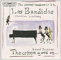 Bandidos (Los) - The Criminal by J.S. BACH (2000-03-01)