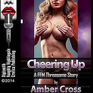 Cheering Up: A FFM Threesome Story audiobook cover art