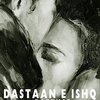 DASTAAN E ISHQ (feat. Rapthor)