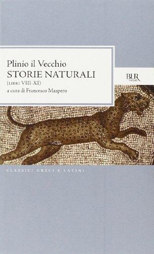 Storie naturali (Libri VIII-XI). Testo latino a fronte